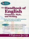 REAs Handbook Of English Grammar Style And Writing