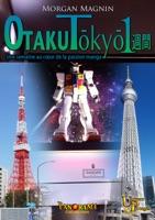 Otaku Tōkyō isshūkan