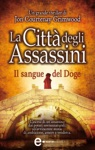 La Citt Degli Assassini Il Sangue Del Doge