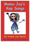Mama Joys Rap Songs