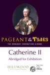 Catherine II Abridged For Exhibition The Romanov Coronation Albums