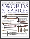 The Illustrated Directory Of Swords  Sabres