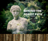 Beyond the Forest Path