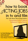How To Book Acting Jobs In TV And Film
