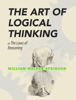 William Walker Atkinson - The Art of Logical Thinking  artwork