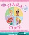 Disney Princess Tiara Time Read-Along Storybook