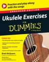 Ukulele Exercises For Dummies Enhanced Edition