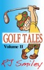 Golf Tales Volume II