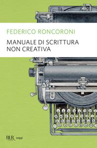 Manuale di scrittura non creativa Copertina del libro