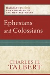Ephesians And Colossians Paideia Commentaries On The New Testament