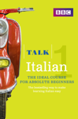 Talk Italian 1 Enhanced eBook (with audio) - Learn Italian with BBC Active
