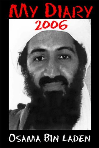David Craig - MY DIARY 2006 Osama bin Laden