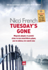 Nicci French - Tuesday's Gone artwork