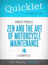 Quicklet On Zen And The Art Of Motorcycle Maintenance By Robert Pirsig