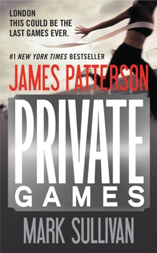 James Patterson & Mark Sullivan - Private Games