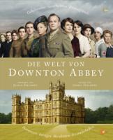 Jessica Fellowes - Die Welt von Downton Abbey artwork