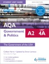 AQA A2 Government  Politics Student Unit Guide New Edition Unit 4A The Government Of The USA Updated