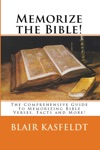 Memorize The Bible The Comprehensive Guide To Memorizing Bible Verses Facts And More