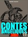 Les Contes Angliques - Episode IV - Origines