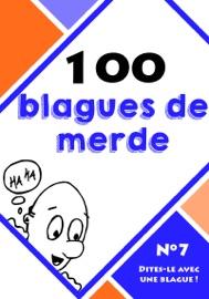 100 BLAGUES DE MERDE