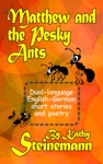 Matthew And The Pesky Ants Dual-language English-German Short Stories And Poetry