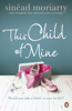 Sinéad Moriarty - This Child of Mine artwork