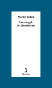 Il messaggio del Chassidismo Libro Cover