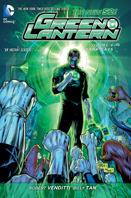 Green Lantern Vol. 4: Dark Days (The New 52) - Robert Venditti, Billy Tan, Dale Eaglesham & Rags Morales book