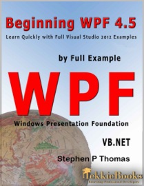Beginning WPF 4.5 by Full Example VB.Net - Stephen Thomas