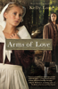Arms of Love - Kelly Long