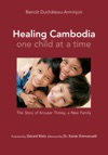 Healing Cambodia One Child At A Time