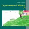 La Petite Maison De Monsieur Jo