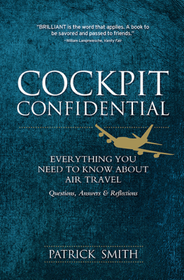 Cockpit Confidential - Patrick Smith book