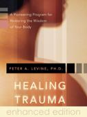 Healing Trauma (Enhanced Edition)