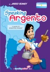 Speaking Argento A Guide To Spanish From Argentina