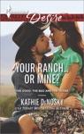 Your RanchOr Mine