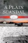 A Plain Scandal