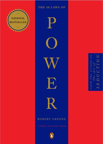 Robert Greene & Joost Elffers - The 48 Laws of Power