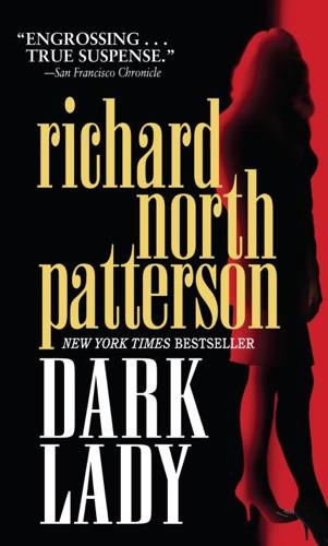 Richard North Patterson - Dark Lady