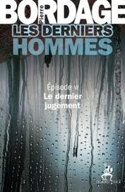 LES DERNIERS HOMMES éPISODE 6