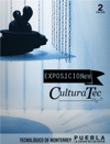 EXPOSICIONes Cultura Tec Ed 2