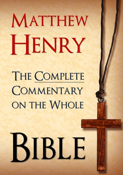 The Complete Commentary on the Whole Bible