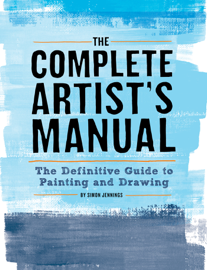 The Complete Artist's Manual