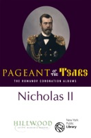 Nicholas II: The Romanov Coronation Albums