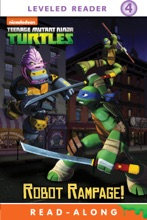 Robot Rampage! (Teenage Mutant Ninja Turtles) (Enhanced Edition)