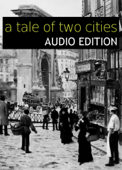 A Tale of Two Cities: Audio Edition