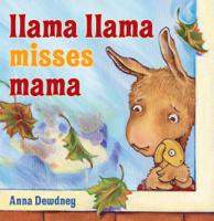 Anna Dewdney - Llama Llama Misses Mama artwork