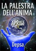 La Palestra Dell'anima - Aprile