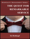Hospitality Management Series The Quest For Remarkable Service