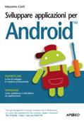Sviluppare applicazioni per Android